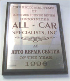 1996 Auto Repair Center of The Year Award | All Car Specialists